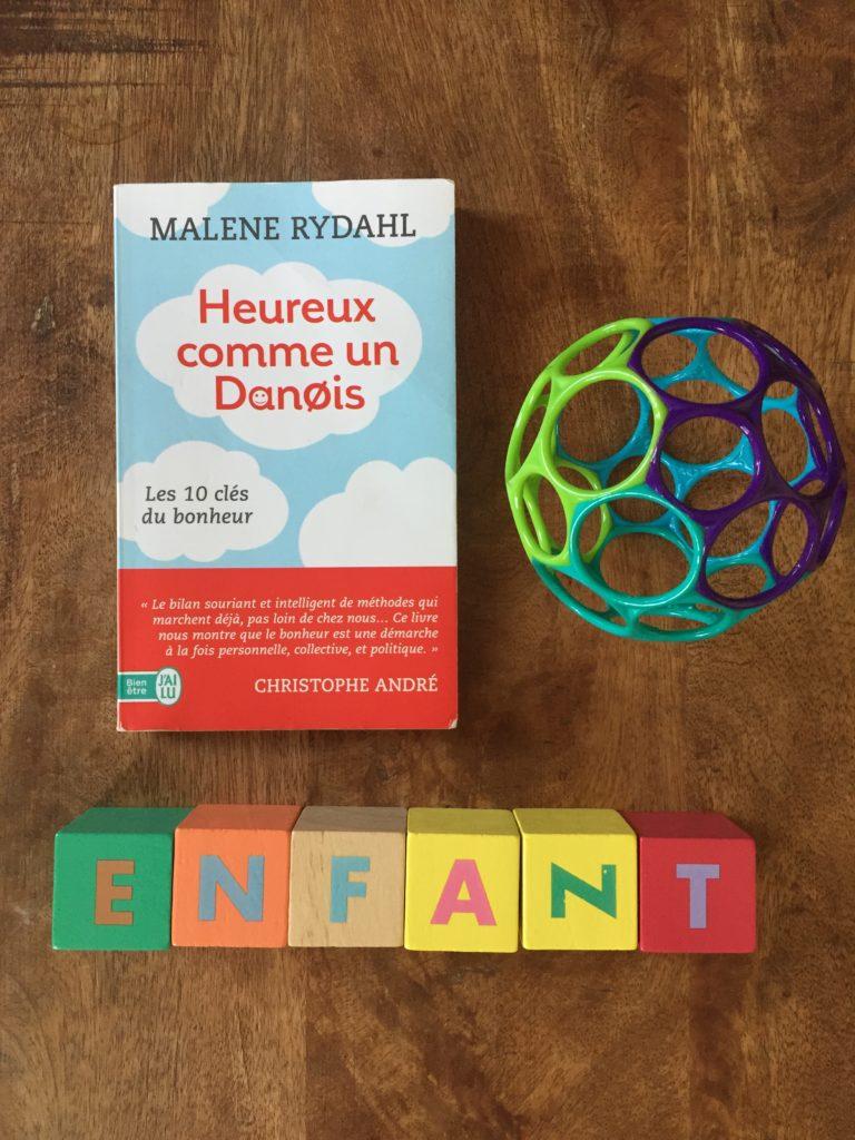 Comment appliquer la recette du bonheur danois pour nos enfants - Heureux comme un danois ...